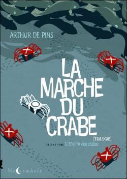 La marche des crabes, tome2, l'empire des crabes