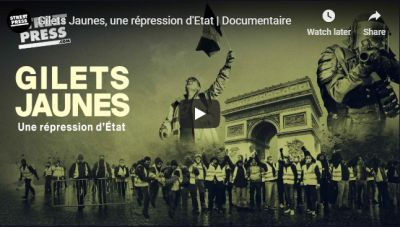 """Gilets Jaunes, une répression d'Etat"" 